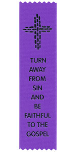 Turn Away from Sin and be Faithful to the Gospel