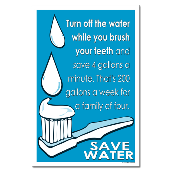 AI-wp360 - Turn off the water while you brush your teeth. Water Conservation Poster