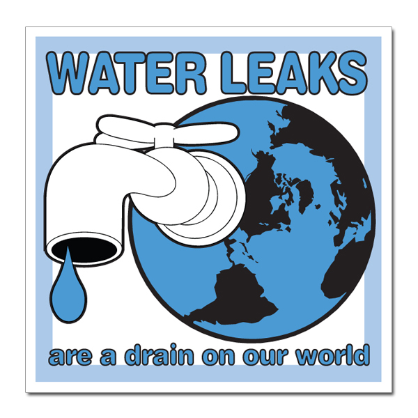 AI-wd005 - 2 Color Water Leaks are a drain in our world Water Conservation 3
