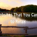 10 Websites That You Can Use to Relax