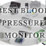 10 Best Blood Pressure Monitors You Should Have at Home