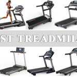 Best Treadmills that Fit Your Preferences and Lifestyle