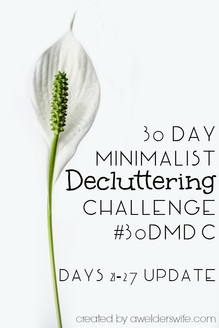 30 Day Minimalist Decluttering Challenge: Days 21-27 Update | www.awelderswife.com #30DMDC