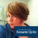 {Beauty} Romantic Up-Do How To