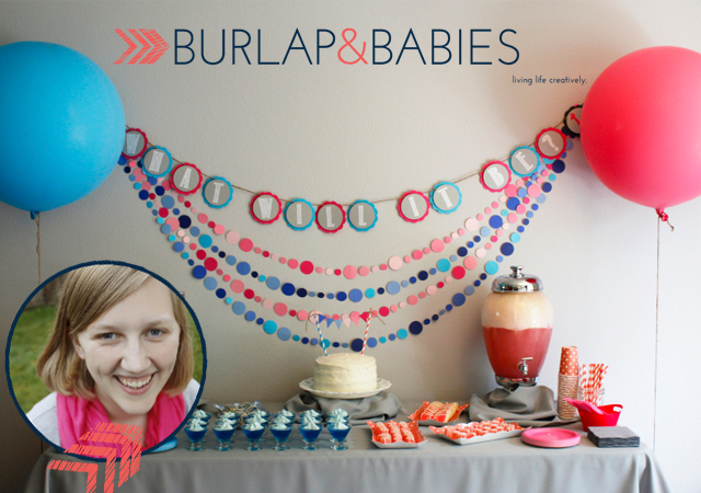Featured DIY Blog Burlap & Babies // A Well Crafted Party