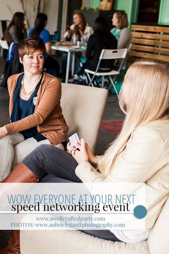 Wow the room with these tips for networking event - A Well Crafted Party