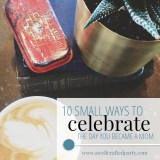 Ten Ways to Celebrate the Day You Became a Mom - A Well Crafted Party