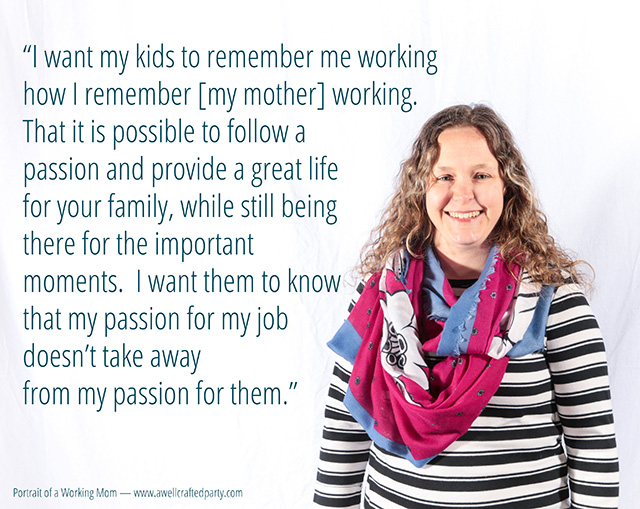 Portrait of a Working Mom: Teacher & Mother of Two