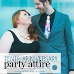 Party Style: 10th Anniversary Party Attire