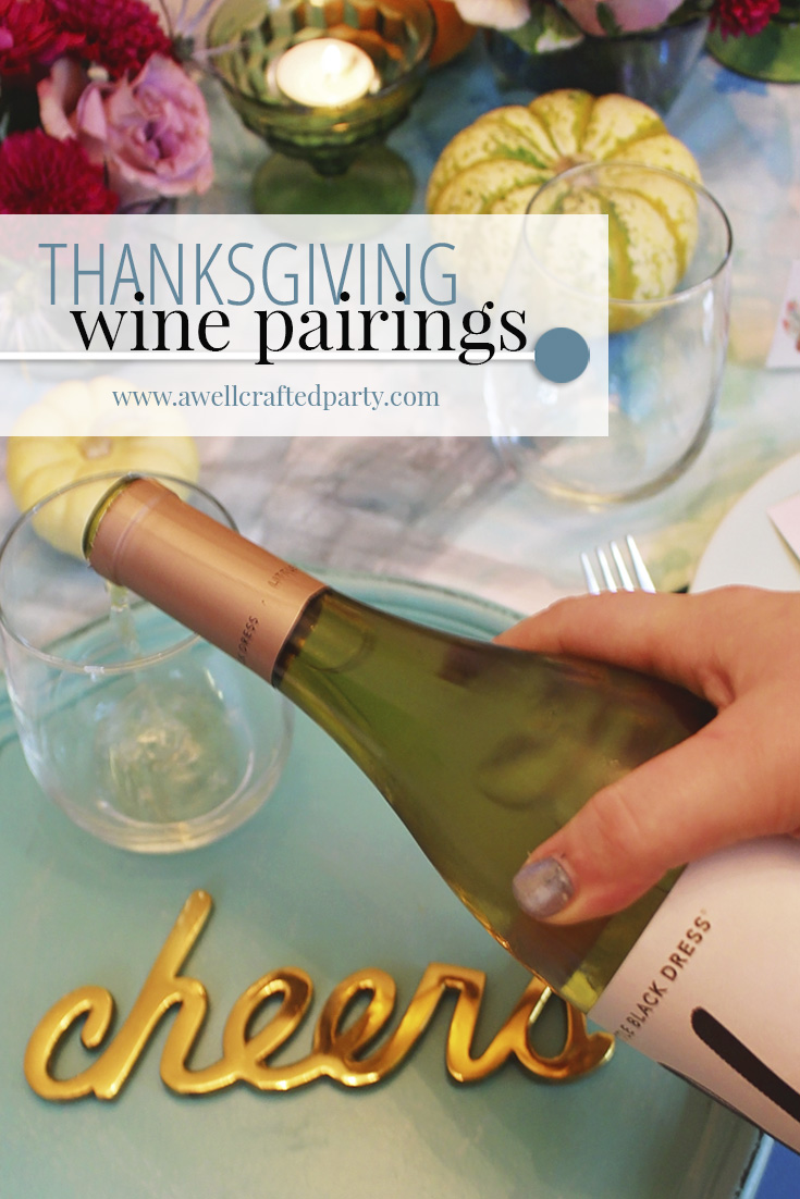 Thanksgiving Wine Pairings - A Well Crafted Party