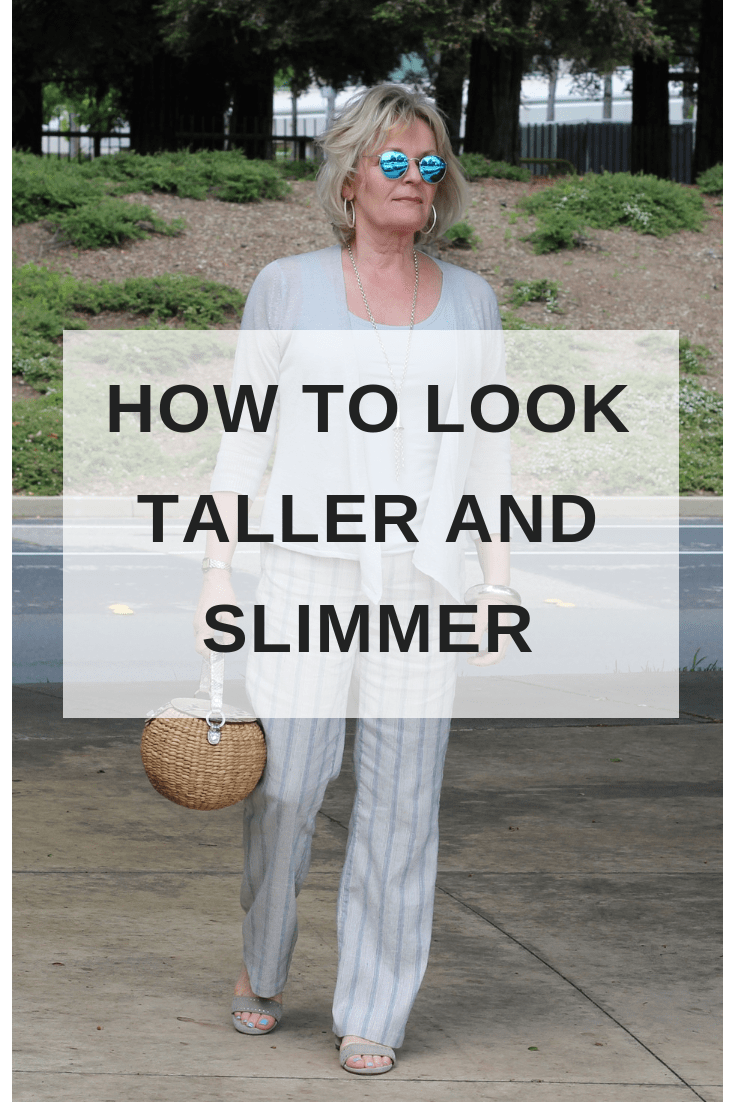 How to Look Taller and Slimmer