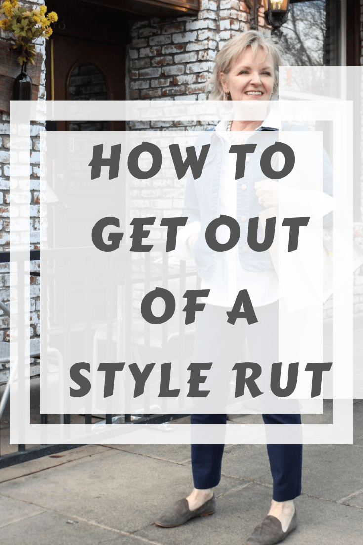 How to Get Out of a Style Rut