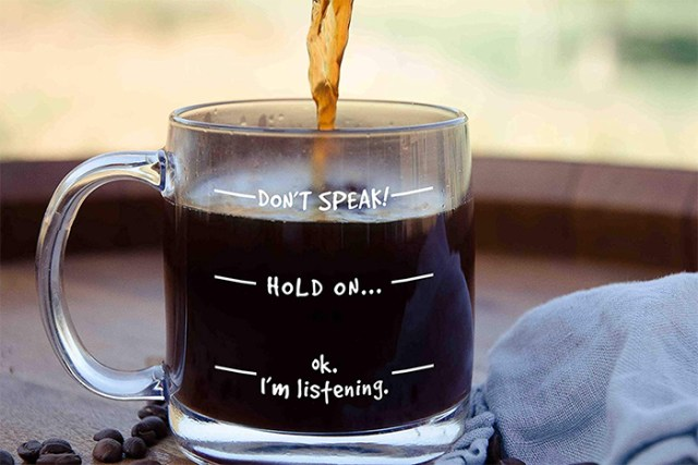 dont speak glass cup humorous print