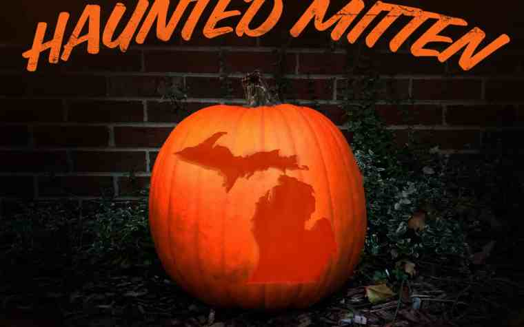 Haunted Places in Michigan - The Awesome MItten