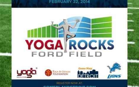 Yoga Rocks Ford Field