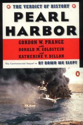 Pearl Harbor The Verdict of History  by Gordon W Prange
