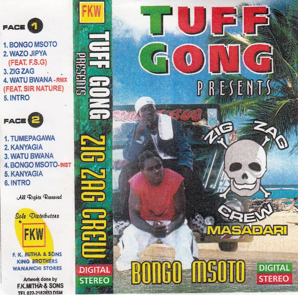 Zig Zag Crew - Bongo Msoto - Awesome Tapes From Africa Awesome Tapes