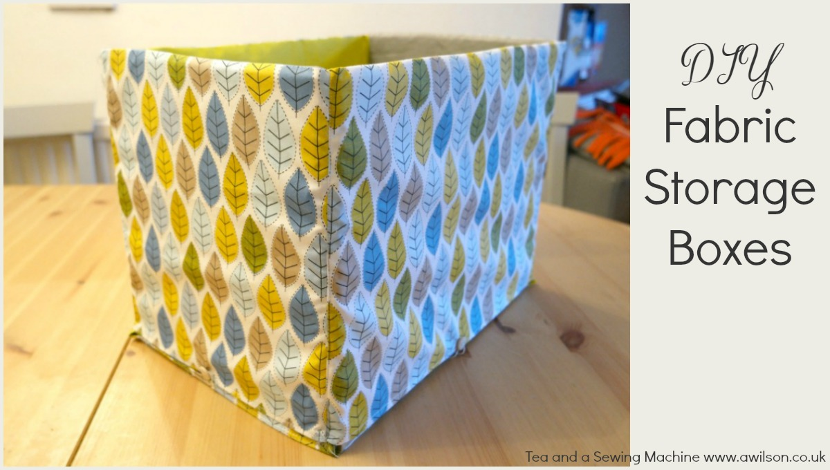 how to sew fabric storage boxes  sc 1 st  Tea and a Sewing Machine & How to Sew Storage Boxes - Tea and a Sewing Machine Aboutintivar.Com