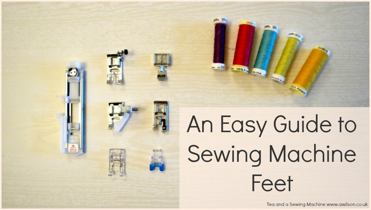 easy guide to sewing machine feet presser feet