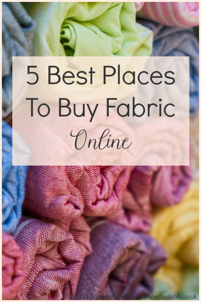 5 Best Places to Buy Fabric Online in the UK - Tea and a ...