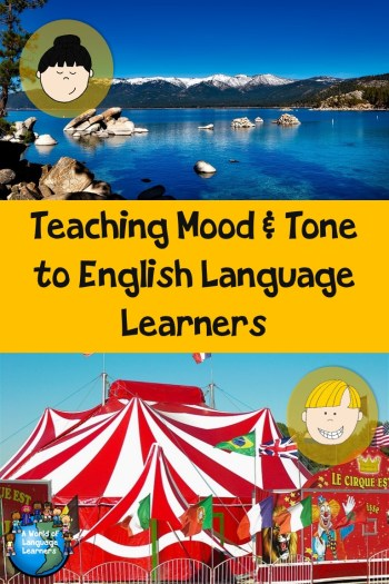 Teaching Mood and Tone to ELLs