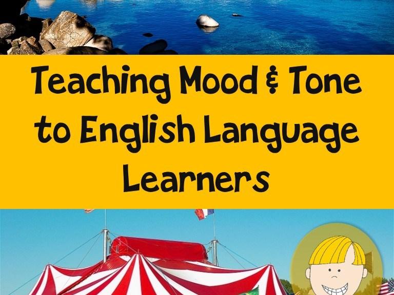 Teaching Mood & Tone to ELLs