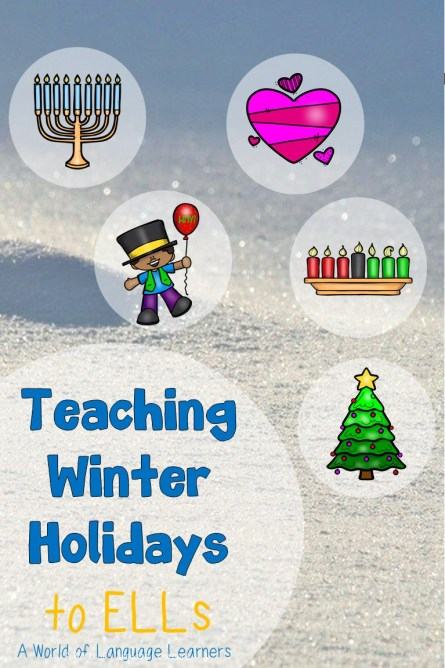 Teaching Winter Holidays to ELLs