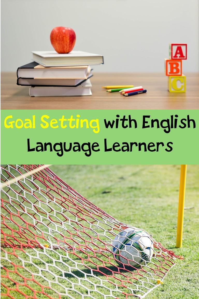 Goal setting with ELLs