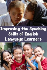 Improving the Speaking Skills of English Language Learners