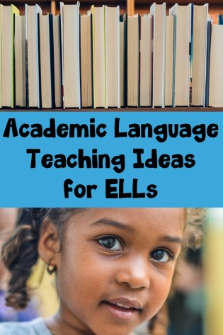Academic Language Teaching Ideas for ELLs