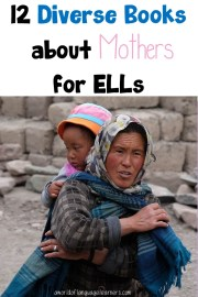 Diverse Books about Mothers  for ELLs