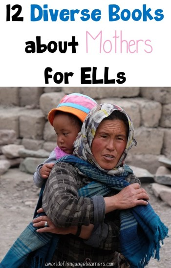 12 Diverse Books about Mothers for ELLs