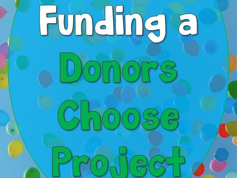 Tips for funding a Donors Choose Project