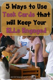 5 Ways to Use Task Cards that will Keep Your ELLs Engaged