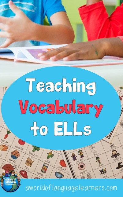 Teaching Vocabulary to ELLs
