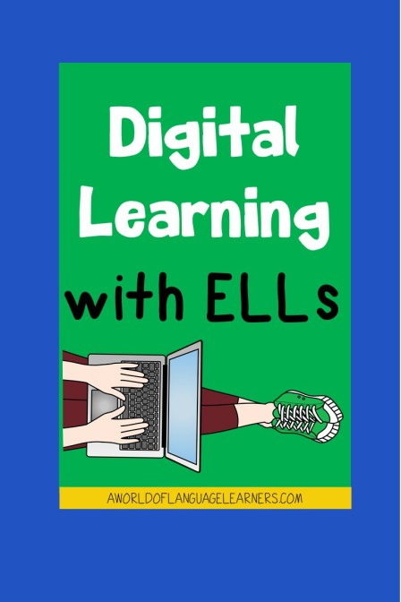 digital learning with ELLs