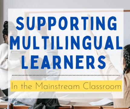 Multilingual Learners Mainstream
