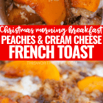 Peaches and Cream Cheese French Toast recipe