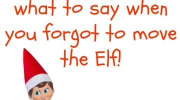 Did you forget to move the Elf? You're scrambling for something witty to say to the kids that are starting to question you WHY the Elf is still in the same place. Read 15 Ideas On What To Say When You Forgot To Move The Elf for quick ideas! We have your Elf On The Shelf Dilemma covered. Be sure to pin it to your Elf on the Shelf Board!