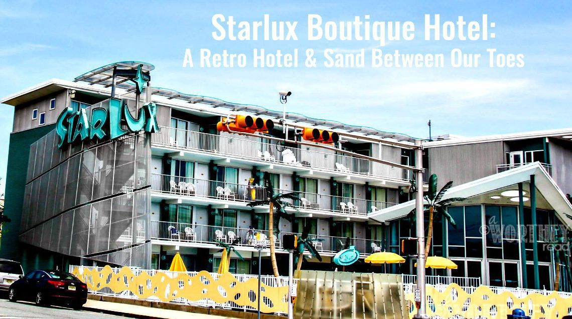 Starlux Boutique Hotel: A Retro Hotel & Sand Between Our Toes