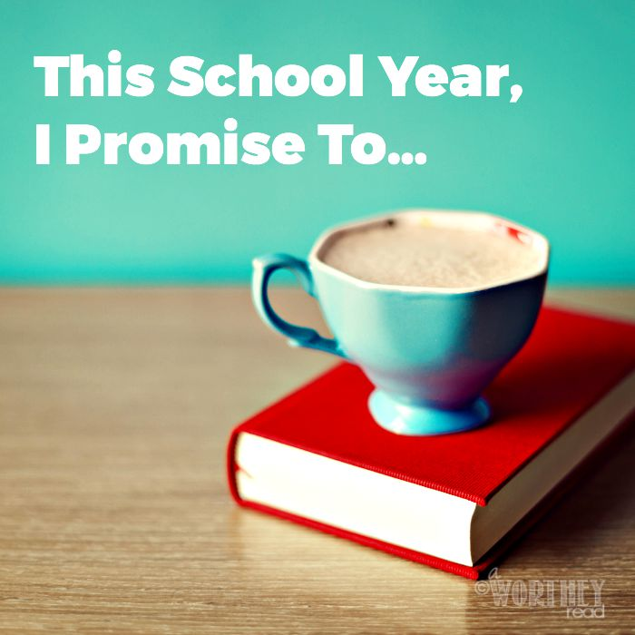 This School Year, I Promise To…