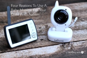 4 Reasons To Use A Baby Monitor For Your Child With Autism