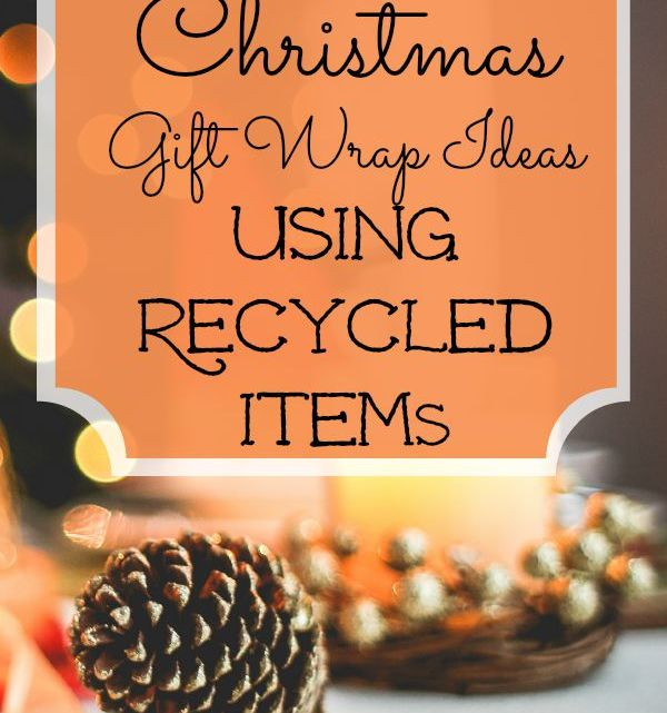 Easy Christmas Gift Wrapping Ideas using Recycled Items