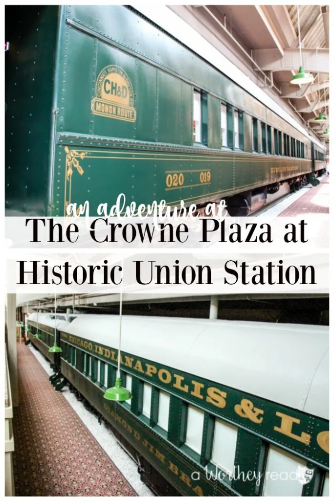 Hote Review and tips on staying at Crowne Plaza: An Adventure At The Crowne Plaza at Historic Union Station