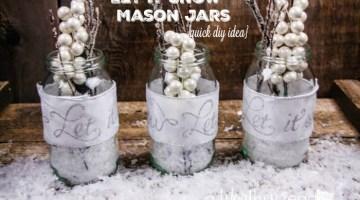 Quick DIY Christmas Craft- Let It Snow Mason Jars