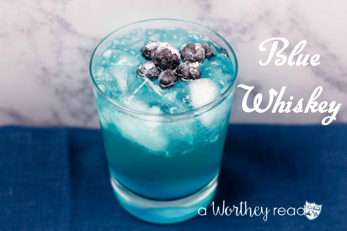 Blue cocktail  Blue Whiskey - This Worthey Life - Food, Travel, Parenting ...