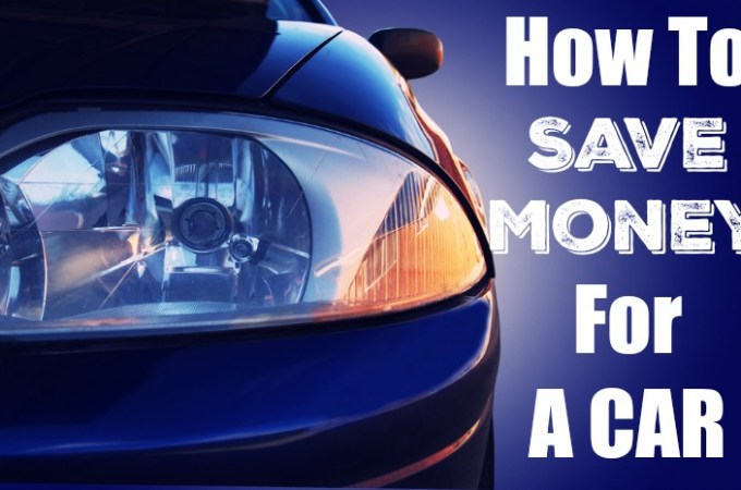 How-To-Save-Money-For-A-Car-