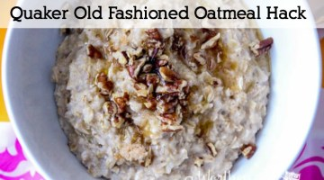Have Old Fashioned Oats and want a quicker way to use them? Read this easy breakfast hack- Quaker Old Fashioned Oatmeal Hack