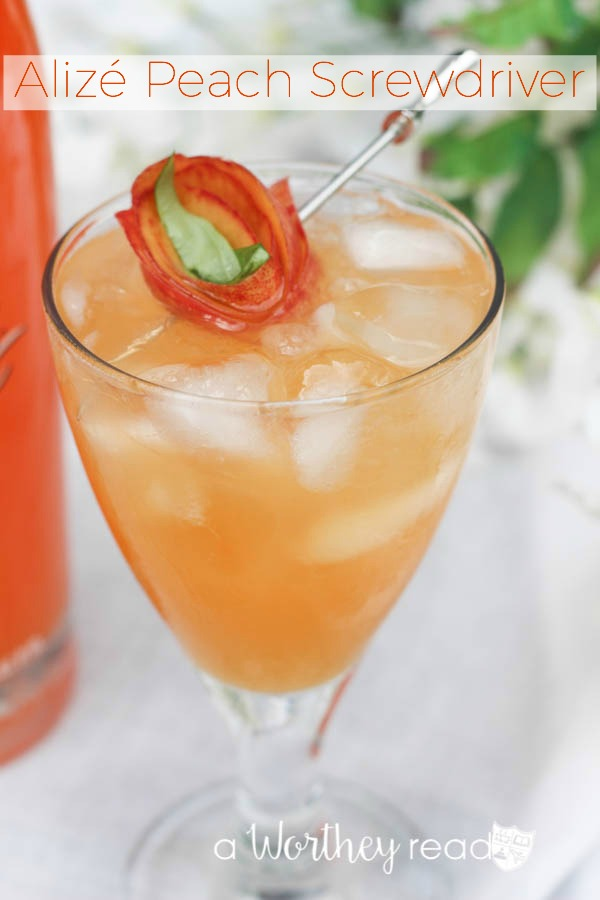 Summer Cocktail Idea with Alizé Peach Screwdriver