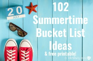 102 Summer Bucket List Ideas